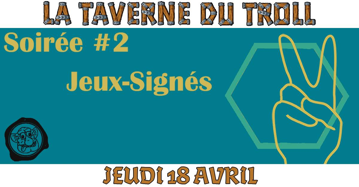 Language_des_signes_avril La Taverne Du Troll Toulouse - Blog